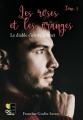 Couverture Les roses et les oranges, tome 3 : Le diable s'invite à dîner Editions Evidence (Freyja) 2018
