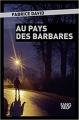 Couverture Au pays des barbares Editions Plon 2018