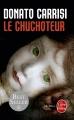 Couverture Le Chuchoteur Editions Le Livre de Poche (Thriller) 2015