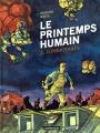 Couverture Le printemps humain, tome 1 : Combattants Editions Casterman 2015