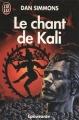 Couverture Le chant de Kali Editions J'ai Lu (Epouvante) 1993