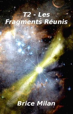 Couverture Les Fragments perdus, tome 2 : Les Fragments réunis