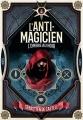 Couverture L'anti-magicien, tome 2 : L'ombre au noir Editions Gallimard  (Jeunesse) 2018