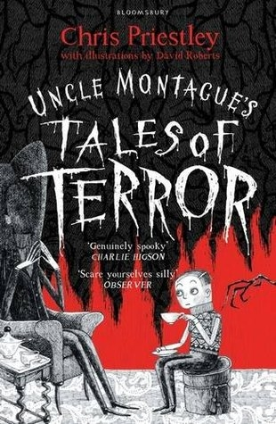 Couverture Tales of Terror, book 1 : Uncle Montague's Tales of Terror
