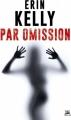 Couverture Par omission Editions Bragelonne (Thriller) 2018