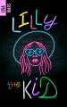 Couverture Lilly the kid : Conte de fées (pour grandes) Editions Hachette (Black moon - Romance) 2018