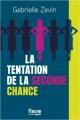 Couverture La tentation de la seconde chance Editions Cherche Midi 2018