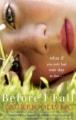 Couverture Le dernier jour de ma vie / Before I fall : Le dernier jour de ma vie Editions HarperCollins 2010