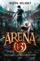 Couverture Arena 13, tome 1 Editions Bayard (Jeunesse) 2015