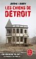 Couverture Les chiens de Détroit Editions Le Livre de Poche 2017