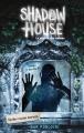 Couverture Shadow house : La maison des ombres, tome 2 : Cache-cache mortel Editions Hachette 2017