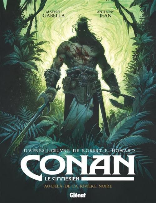 Couverture Conan le Cimmérien : Au-delà de la rivière noire