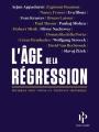 Couverture L'âge de la régression Editions Premier Parallèle 2017