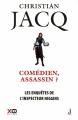 Couverture Les enquêtes de l'inspecteur Higgins, tome 28 : Comédien, Assassin ? Editions XO 2018