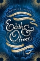 Couverture Edith & Oliver Editions Weidenfeld & Nicolson 2017