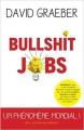 Couverture Bullshit Jobs Editions Les Liens qui Libèrent 2018