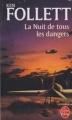 Couverture La Nuit de tous les dangers Editions Le Livre de Poche 2009