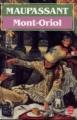 Couverture Mont-Oriol Editions Le Livre de Poche 1988