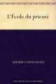 Couverture L'école du prieuré Editions Une oeuvre du domaine public 2013