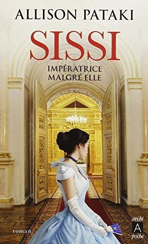 Couverture Sissi : Impératrice malgré elle