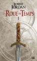 Couverture La Roue du Temps, tome 01 : L'Invasion des ténèbres Editions Bragelonne (Fantasy) 2018