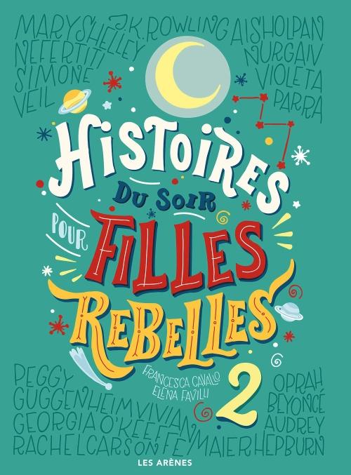 Couverture Histoires du soir pour filles rebelles, tome 2