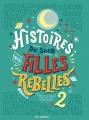 Couverture Histoires du soir pour filles rebelles, tome 2 Editions Les arènes 2018