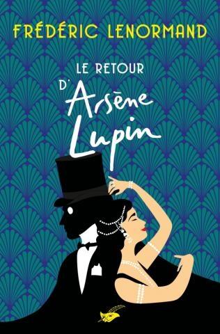 Couverture Le retour d'Arsène Lupin