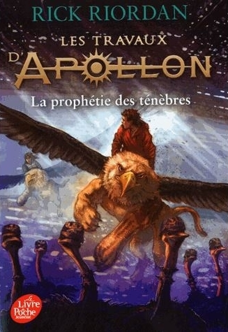 Couverture Les travaux d'Apollon, tome 2 : La prophétie des ténèbres