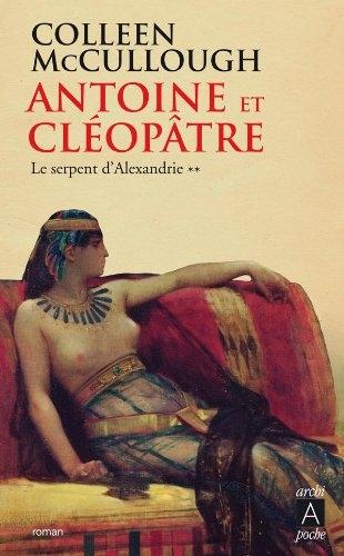 Couverture Antoine et Cléopâtre, tome 2 : Le Serpent d'Alexandrie