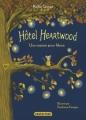 Couverture Hôtel Heartwood, tome 1 : Une maison pour Mona Editions Casterman (Junior) 2018