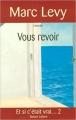 Couverture Lauren et Arthur, tome 2 : Vous revoir Editions Robert Laffont 2005