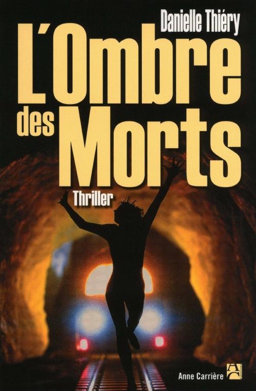 Couverture Commissaire Edwige Marion, tome 07 : L'Ombre des morts