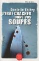 Couverture J'irai cracher dans vos soupes Editions Jacob-Duvernet 2011