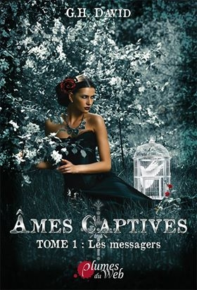 Couverture Ames captives, tome 1 : Les messagers