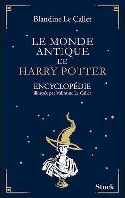 Couverture Le monde antique de Harry Potter