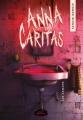 Couverture Anna Caritas, tome 2 : Les damnés Editions Les Malins 2018