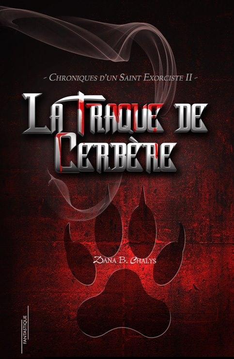 Couverture Chroniques d'un saint exorciste, tome 2 : La traque de cerbère