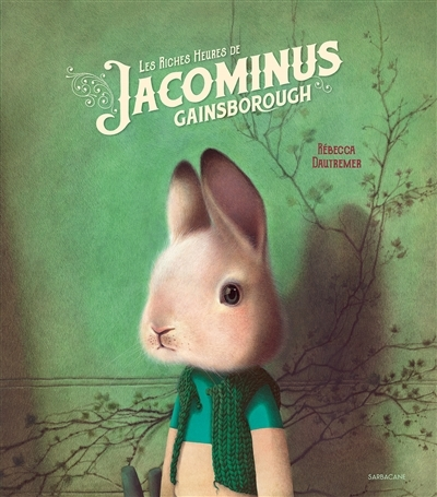 Couverture Les riches heures de Jacominus Gainsborough