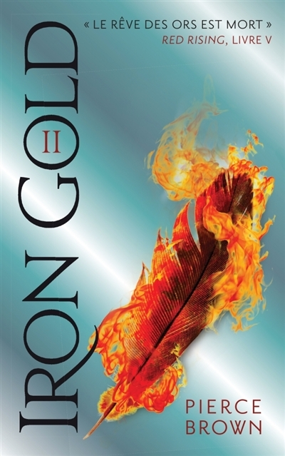 Couverture Red Rising, tome 5 : Iron Gold, partie 2