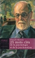 Couverture 25 mots clés de la psychologie et de la psychanalyse Editions Maxi Poche (Références) 2004