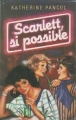 Couverture Scarlett, si possible Editions France Loisirs 1986