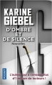 Couverture D'ombre et de silence Editions Pocket (Thriller) 2018