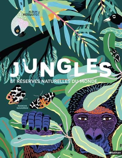 Couverture Jungles et réserves naturelles du monde