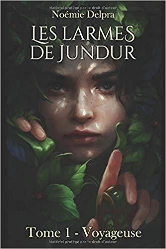 Couverture Les larmes de Jundur, tome 1 : Voyageuse