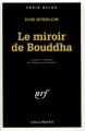 Couverture Les Missions de Neal Carey, tome 2 : Le miroir de Bouddha Editions Gallimard  (Série noire) 1996