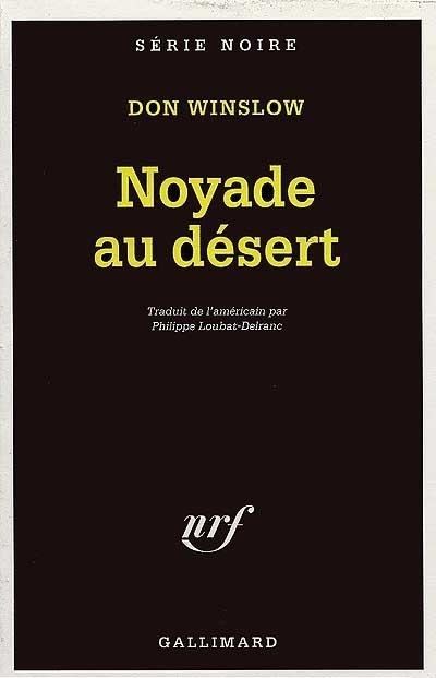 Couverture Les Missions de Neal Carey, tome 5 : Noyade au désert