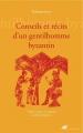 Couverture Conseils et récits d'un gentilhomme byzantin Editions Anacharsis 2015