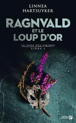 Couverture La saga des vikings, Tome 1: Ragnvald et le loup d'or