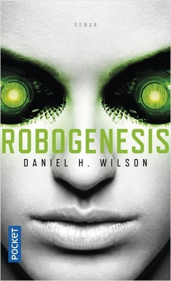 Couverture Robopocalypse, tome 2 : Robogenesis